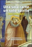 Una sola carne un solo spirito - Giovanni Ricciardi