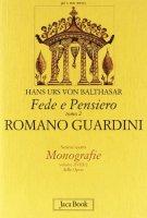 Fede e pensiero [vol_2] / Romano Guardini. Riforma dalle origini - Balthasar Hans U. von