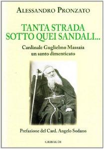 Copertina di 'Tanta strada sotto quei sandali. Cardinale Guglielmo Massaia un santo dimenticato'