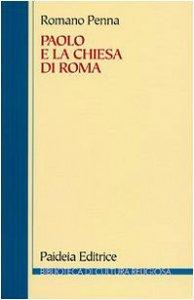 Copertina di 'Paolo e la Chiesa di Roma'