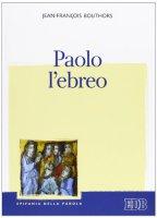Paolo l'ebreo - Jean-Fran�ois Bouthors