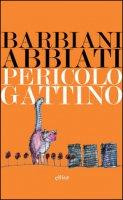 Pericolo Gattino - Barbiani Erica