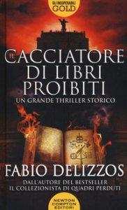 Copertina di 'Il cacciatore di libri proibiti'