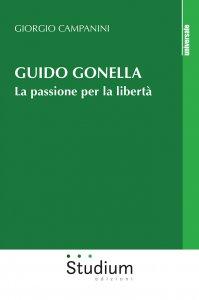 Copertina di 'Guido Gonella. La passione per la libertà'