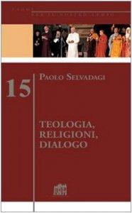 Copertina di 'Teologia, religioni, dialogo'