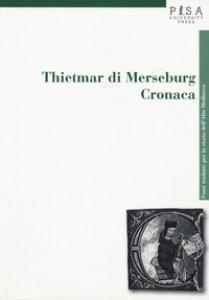 Copertina di 'Thietmar di Merseburg. Cronaca'