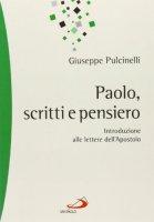 Paolo. Scritti e pensiero - Giuseppe Pulcinelli