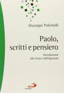Copertina di 'Paolo. Scritti e pensiero'