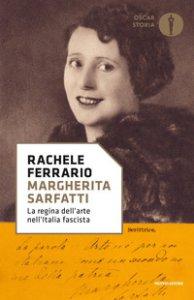 Copertina di 'Margherita Sarfatti. La regina dell'arte nell'Italia fascista'