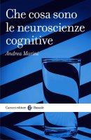 Che cosa sono le neuroscienze cognitive - Andrea Marini