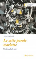 Le sette parole scarlatte - Luigi Mezzadri