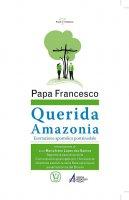 «Querida Amazonia» - Francesco (Jorge Mario Bergoglio)