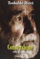 Conversione - Ricci Teobaldo