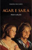 Agar e Sara - Simona  Riccardi