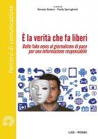 È la verità che fa liberi - Renato Butera, Paola Springhetti