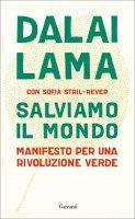 Salviamo il mondo - Dalai Lama, Sofia Stril-Rever