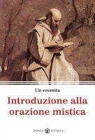 Introduzione alla orazione mistica.