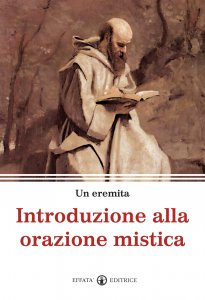 Copertina di 'Introduzione alla orazione mistica.'