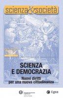 Scienza&Società 19/20. Scienza e democrazia - Pietro Greco