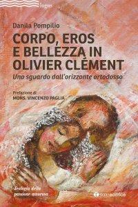 Copertina di 'Corpo, Eros e bellezza in Olivier Clémen'