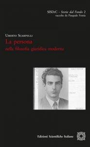 Copertina di 'La persona nella filosofia giuridica moderna'