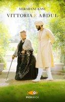 Vittoria e Abdul - Basu Shrabani