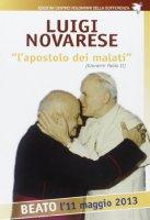 """Luigi Novarese """"l'apostolo dei malati"""" - Anselmo Mauro"""