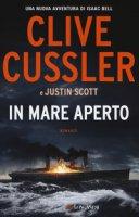 In mare aperto - Cussler Clive, Scott Justin