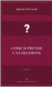 Copertina di 'Come si prende una decisione'