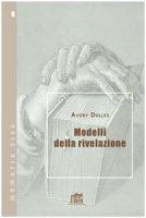Modelli della rivelazione - Dulles Avery Robert