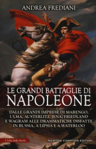 Copertina di 'Le grandi battaglie di Napoleone'