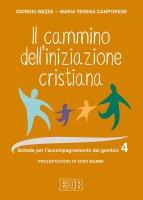 Il cammino dell'iniziazione cristiana vol. 4 - Giorgio Bezze