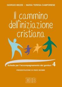Copertina di 'Il cammino dell'iniziazione cristiana vol. 4'