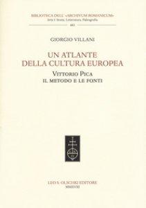 Copertina di 'Un atlante della cultura europea. Vittorio Pica. Il metodo e le fonti'