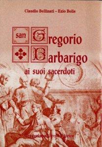 Copertina di 'San Gregorio Barbarigo ai suoi sacerdoti'