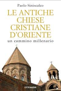 Copertina di 'Le antiche Chiese cristiane d'Oriente'