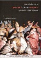 Gregorio contro Federico - Ortensio Zecchino