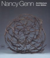 Nancy Genn. Architecture from within