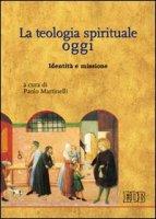La teologia spirituale oggi