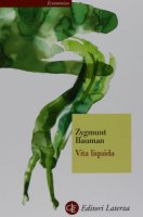 Vita liquida - Bauman Zygmunt