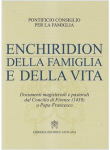 Copertina di 'Enchiridion della famiglia e della vita'