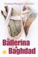 La ballerina di Baghdad - Pasqual i Escrivà Gemma