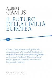 Copertina di 'Il futuro della civiltà europea'