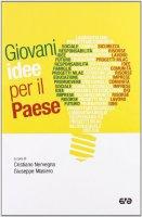 Giovani idee per il Paese - Giuseppe Masiero, Cristiano Nervegna