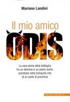 Il mio amico Odis - Mariano Landini