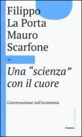 Una «scienza» con il cuore - La Porta Filippo, Scarfone Mauro