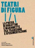 Teatri di figura - Brunetti Simona