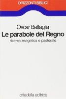 Le parabole del regno - Battaglia Oscar