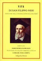 Vita di San Filippo Neri - Pietro G. Bacci