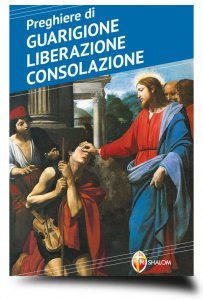 Copertina di 'Preghiere di Guarigione, Liberazione, Consolazione'